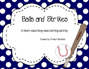 Ball or Strike (Short vowel and long vowel sorting game)