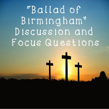 Ballad of Birmingham While You Read Discussion and Focus Q