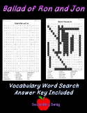 Ballad of Ron and Jon Word Search