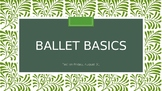 Ballet Basics Presentation