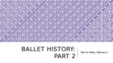 Ballet History--Baroque Period to Classical Standard Lesson Plan