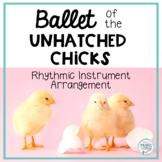 Ballet of the Unhatched Chicks, Mussorgsky - Rhythmic Instrument Arrangement