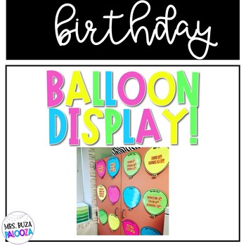 Balloon Birthday Display!