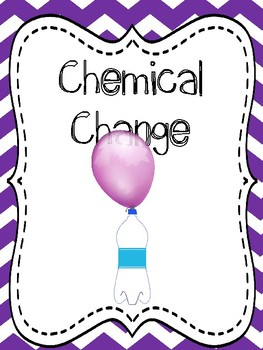 Chemical Change Experiment, Balloon Chemical Change Lab