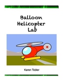 Balloon Helicopter Lab