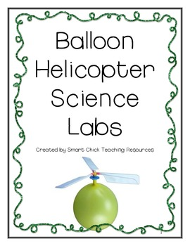 Balloon Helicopters Lab Pack ~ Set of 9 Science Labs ~ Intermediate Students