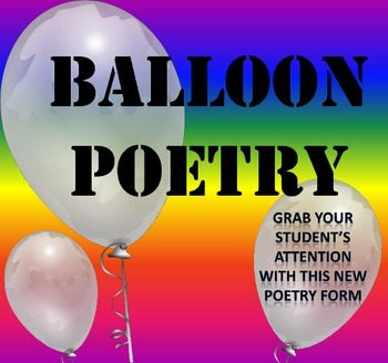 Balloon Poetry: Fun and Engaging New Poetry Form