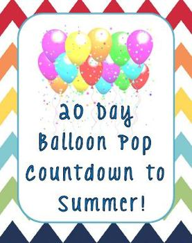 Balloon Pop Countdown to Summer End of Year Fun