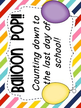 Balloon Pop End of the Year Celebration