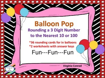 Rounding 3 Digit Numbers to the Nearest 10 and 100---Balloon Pop
