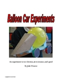 Balloon Racecar Project using the Scientific Method to explore friction