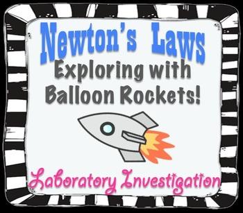 Balloon Rocket Lab Investigation: Newton's Laws of Motion