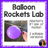 Balloon Rockets- Newton's 3rd Law Lab