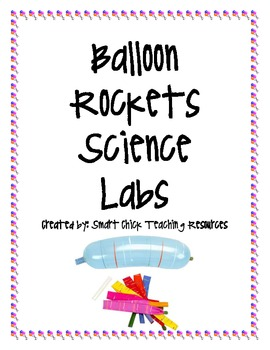 Balloon Rockets Science Lab Packet (6 different labs)