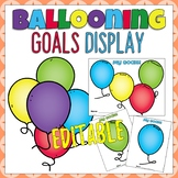 Ballooning Student Goal Display Balloon Themed Editable