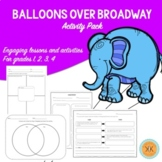 Balloons Over Broadway Activity Pack