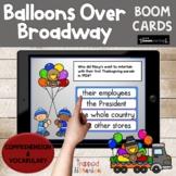 Balloons Over Broadway BOOM Cards | Digital Activities