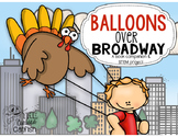 Balloons Over Broadway: Book Companion & STEM Challenge