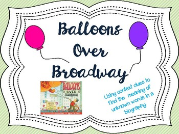 Balloons Over Broadway: Context Clues Activity