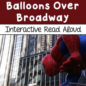 Balloons Over Broadway Interactive Read Aloud