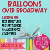 Balloons Over Broadway Mentor Text Unit for Grades 3-5