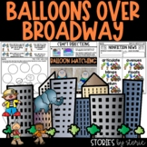 Balloons Over Broadway   Printable and Digital