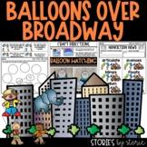 Balloons Over Broadway | Printable and Digital