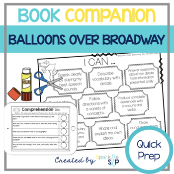Speech Language and Literacy:  Balloons Over Broadway QUICK PREP Book Companion