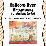 Balloons Over Broadway by Melissa Sweet Book Companion Activities
