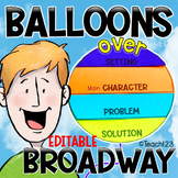 Balloons over Broadway Flipbook EDITABLE Story Elements Ma