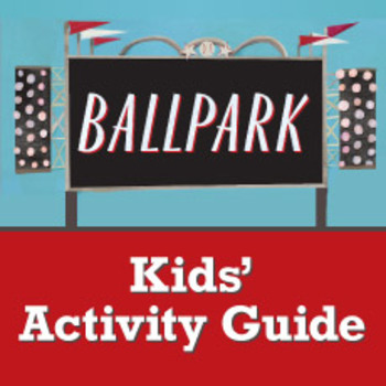 Ballpark Kids' Activity Guide ages 3-8