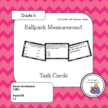 Ballpark Measurement Task Cards