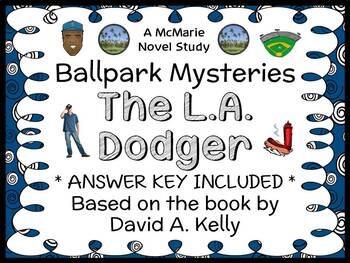 Ballpark Mysteries: The L.A. Dodger (David A. Kelly) Novel Study / Comprehension