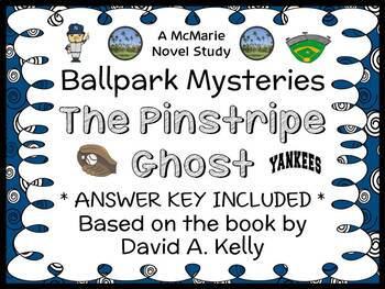 Ballpark Mysteries: The Pinstripe Ghost (David A. Kelly) Novel Study