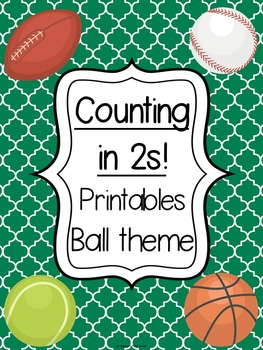 Counting in 2s printables - Ball theme