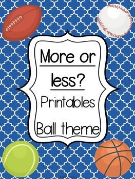 More or less printables - Ball theme