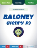 Baloney, Henry P. Lesson Plans & Activities Package, Third Grade (CCSS)
