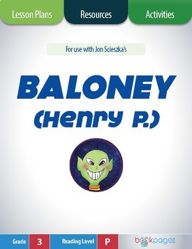 Baloney, Henry P. Lesson Plans & Activities Package, Third