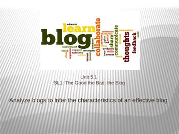 Baltimore County Unit 1 SL1 The Good, the Bad, the Blog Lesson