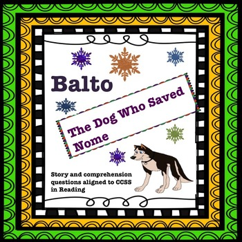 Balto: The Dog That Saved Nome Comprehension and Vocabulary