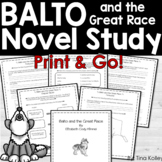 Balto and the Great Race Novel Study | Comprehension | Dis