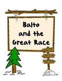 Balto and the Great Race Reading Comprehension Packet