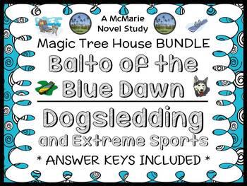 Balto of the Blue Dawn | Dogsledding and Extreme Sports: Magic Tree House BUNDLE