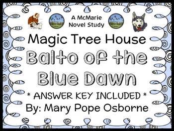 Balto of the Blue Dawn : Magic Tree House #54 (Mary Pope Osborne) Novel Study