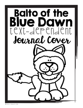 Balto of the Blue Dawn Text Dependent Questions