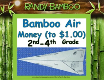 Bamboo Air - Money (up to $1.00) (Turns into airplane! Students love!)