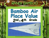 Bamboo Air - Place Value (Turns into airplane! Students love!) 2nd-4th