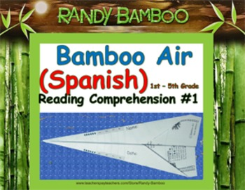Bamboo Air (Spanish) - Reading Comprehension #1 (turns in to airplane!)