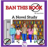 Ban This Book by Alan Gratz A Novel Study