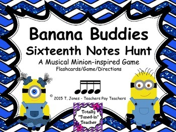 Banana Buddies {Sixteenth Notes}  {Music: Rhythm Concept Game}